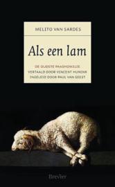 Sardes, Melito van-Als een lam (nieuw)