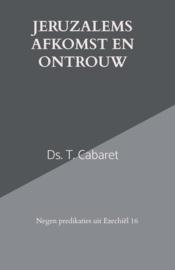 Cabaret, Ds. T.-Jeruzalems afkomst en ontrouw (nieuw)