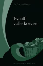 Dieren, Ds. C.A. van-Twaalf volle korven (nieuw)