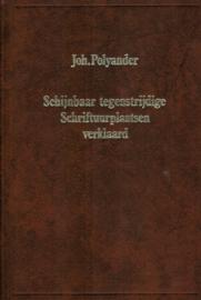 Polyander, Johannes-Schijnbaar tegenstrijdige Schriftuurplaatsen verklaard