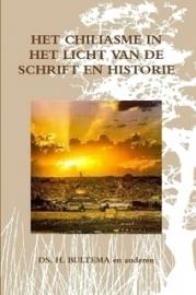 Bultema, Ds. H. (e.a.)-Het chiliasme in het licht van Schrift en historie (nieuw)