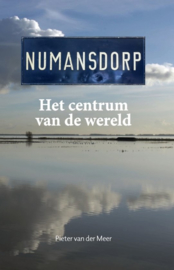 Meer, Pieter van der-Numansdorp, het centrum van de wereld