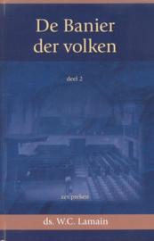 Lamain, Ds. W.C.-De Banier der volken, deel 2 (nieuw)
