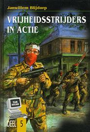 Blijdorp, Janwillem-Vrijheidsstrijders in actie (deel 5) (nieuw)
