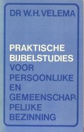 Velema, Dr. W.H.-Praktische Bijbelstudies voor persoonlijke en gemeenschappelijke bezinning