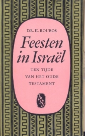 Roubos, dr. K.-Feesten in Israël