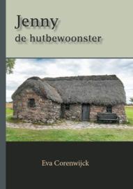 Corenwijk, Eva-Jenny de hutbewoonster (nieuw)