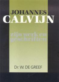 Greef, dr. W. de-Johannes Calvijn, zijn werk en geschriften