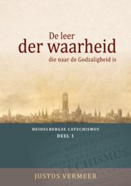 Vermeer, Mr. Justus-De leer der waarheid die naar de Godzaligheid is (nieuw)