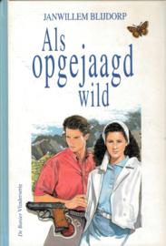 Blijdorp, Janwillem-Als opgejaagd wild (nieuw)