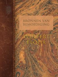 Floor, Wulfert-Bronnen van bemoediging (deel 2) (nieuw)