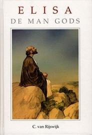 NIEUW: Rijswijk, C. van-Elisa de man Gods