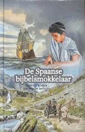 Schuttel, Gerard-De Spaanse bijbelsmokkelaar (nieuw)
