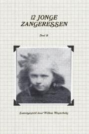 Westerbeke, Willem (samenst.)-Twaalf jonge zangeressen (deel 18) (nieuw)