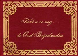 Blok, W.-Kent u ze nog... de Oud-Beijerlanders