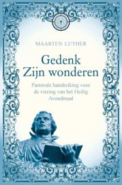 Luther, Maarten-Gedenk Zijn wonderen (nieuw)