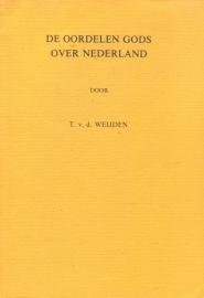 Weijden, T. v.d.-De oordelen Gods over Nederland