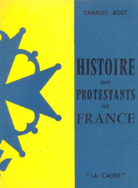 Bost, Charles-Histoire des Protestants de France