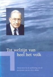 Mulder, Drs. J. (red.)-Tot welzijn van het volk