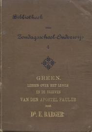 Green, Elisabeth H.-Lessen over het Leven en de Brieven van den Apostel Paulus