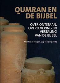 Jong, Matthijs de en Dorp, Jaap van (red.)-Qumran en de Bijbel (nieuw)