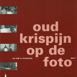 Henneken, Diana (e.a.)-Oud Krispijn op de foto
