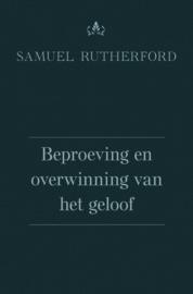 Rutherford, Samuel-Beproeving en overwinning van het geloof (nieuw)