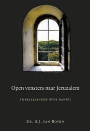 Boven, Ds. B.J. van-Open vensters naar Jeruzalem (nieuw)