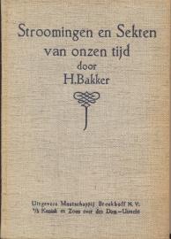 Bakker, H.-Stroomingen en Sekten van onzen tijd
