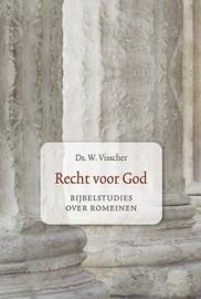 Visscher, Ds. W.-Recht voor God (nieuw)