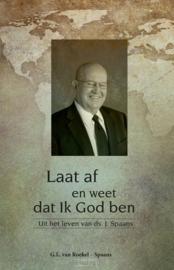 Roekel Spaans, G.L. van-Laat af, en weet dat Ik God ben (nieuw)
