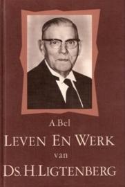 Bel, A.-Leven en werk van ds. H. Ligtenberg
