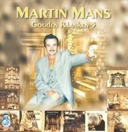 Mans, Martin- Gouden Klanken 3