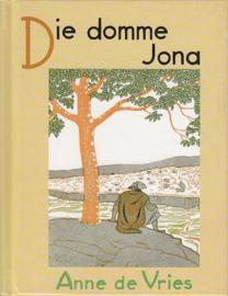 Vries, Anne de-Die domme Jona