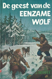 Nowee, J.-De geest van de eenzame wolf