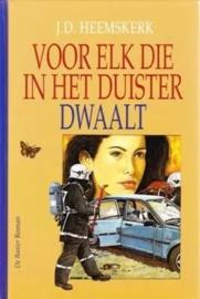Heemskerk, J.D.-Voor elk die in het duister dwaalt