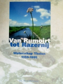 Kool Blokland, J.L.-Van Rumoirt tot Razernij, Waterschap Tholen 1959~1995