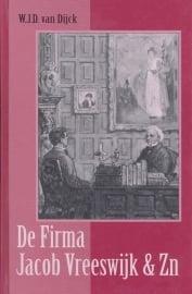 Dijck, W.J.D. van-De Firma Jacob Vreeswijk & Zn