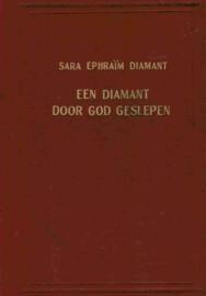 Diamant, Sara Ephraim-Een diamant door God geslepen