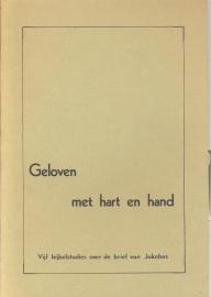 Biesbroek, Ds. G.-Geloven met hart en hand