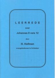 Hofman, Ds. H.-Leerrede over Johannes 8 vers 12