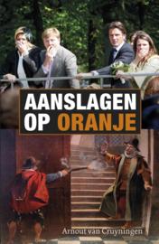 Cruyningen, Arnout van-Aanslagen op Oranje (nieuw)