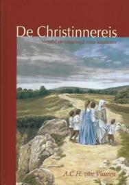 Vuuren, A.C.H. van-De Christinnereis reis verteld en uitgelegd voor kinderen (nieuw)