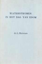 Huisman, Ds. L.-Waterstromen in het dal van Edom