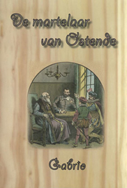 Gabrio-De martelaar van Ostende (nieuw)