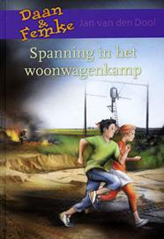 Dool, Jan van den-Spanning in het woonwagenkamp (nieuw)