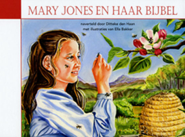 Klaasse Den Haan, Ditteke-Mary Jones en haar Bijbel (nieuw)