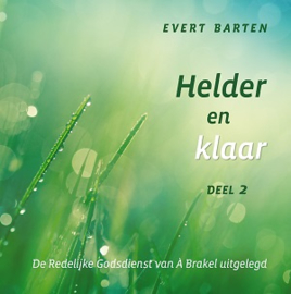 Barten, Evert-Helder en klaar (deel 2) (nieuw)