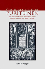 Koeijer, R.W. de-Geestelijke strijd bij de Puriteinen (nieuw)