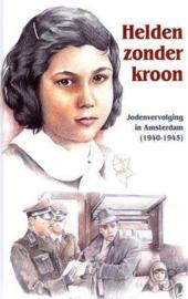 Hoogerwerf-Holleman, R.-Helden zonder kroon (nieuw)